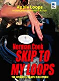 Skip to my Loops - Norman Cook - Apple Loops from the DJ Superstar [Download]
