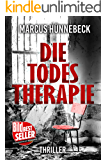 Die Todestherapie: Thriller (German Edition)