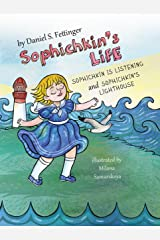 Sophichkin's Life: Sophichkin Is Listening and Sophichkin's Lighthouse Kindle Edition