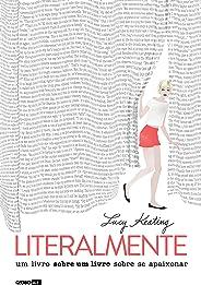 Literalmente – Um livro sobre um livro sobre se apaixonar