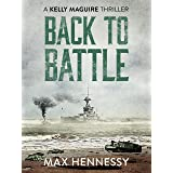 Back to Battle (The Captain Kelly Maguire Trilogy Book 3)