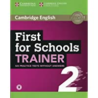 First for schools trainer 2. Six practice tests. Without answers. Per le Scuole superiori. Con File audio per il download