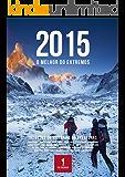2015: O MELHOR DO EXTREMOS (ANUÁRIO Livro 3)