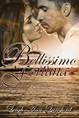 Bellissimo Fortuna (Beautiful Fortune) (Family Trilogy Book 1) Kindle Edition