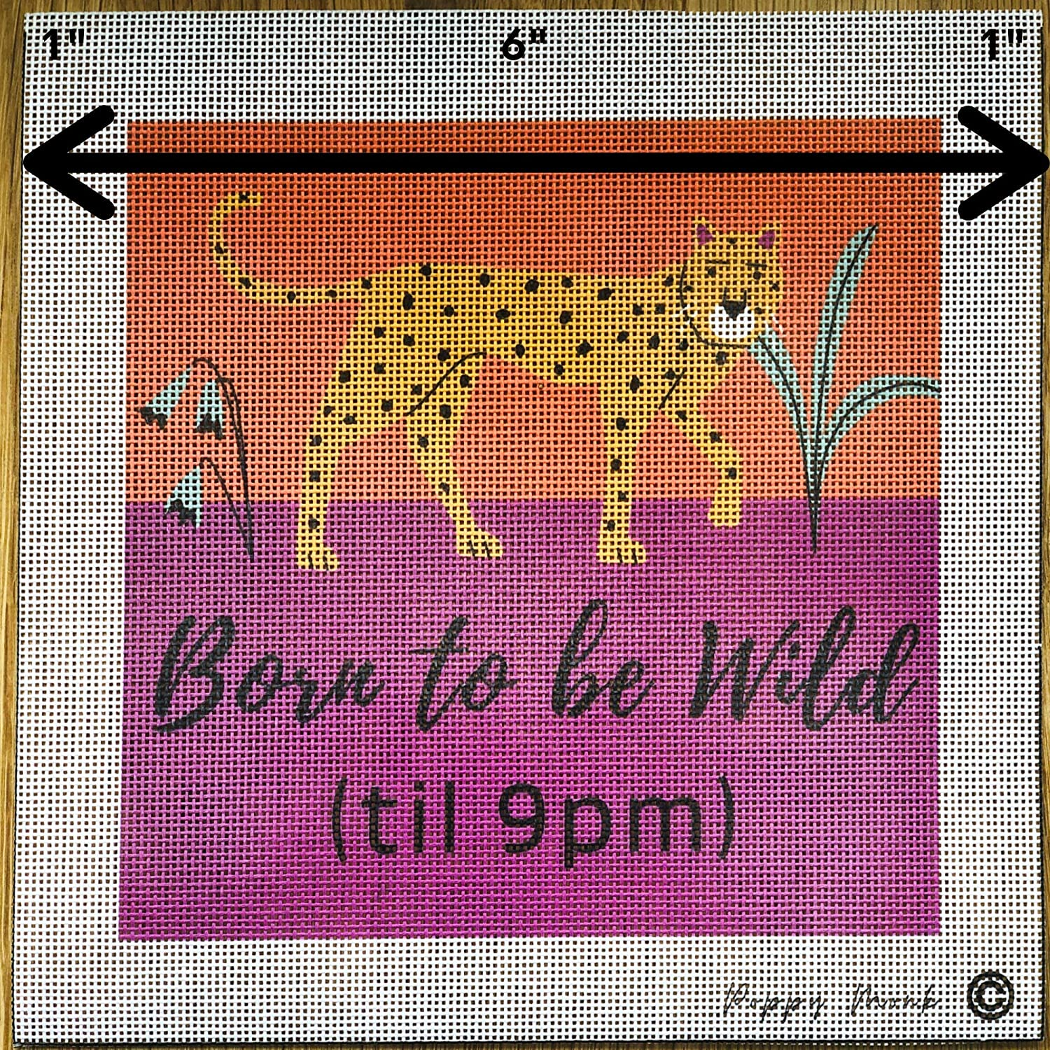 Cheetah Humorous Contemporary Design Modern Colors Needlepoint Printed Born to be Wild Use Embroidery Decorative Stitches or Tent Stitch. Needlework Art Craft 6 x 6 on 18 Holes per inch Canvas