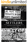 Settlers: The Mythology of the White Proletariat from Mayflower to Modern