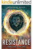 Resistance (Rebellion Book 2)