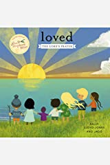 Loved: The Lord's Prayer (Jesus Storybook Bible) Kindle Edition