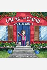 Oscar and Emmy Visit Grandma Kindle Edition