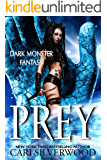 Prey (Dark Monster Fantasy Book 1)