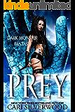 Prey (Dark Monster Fantasy Book 1)