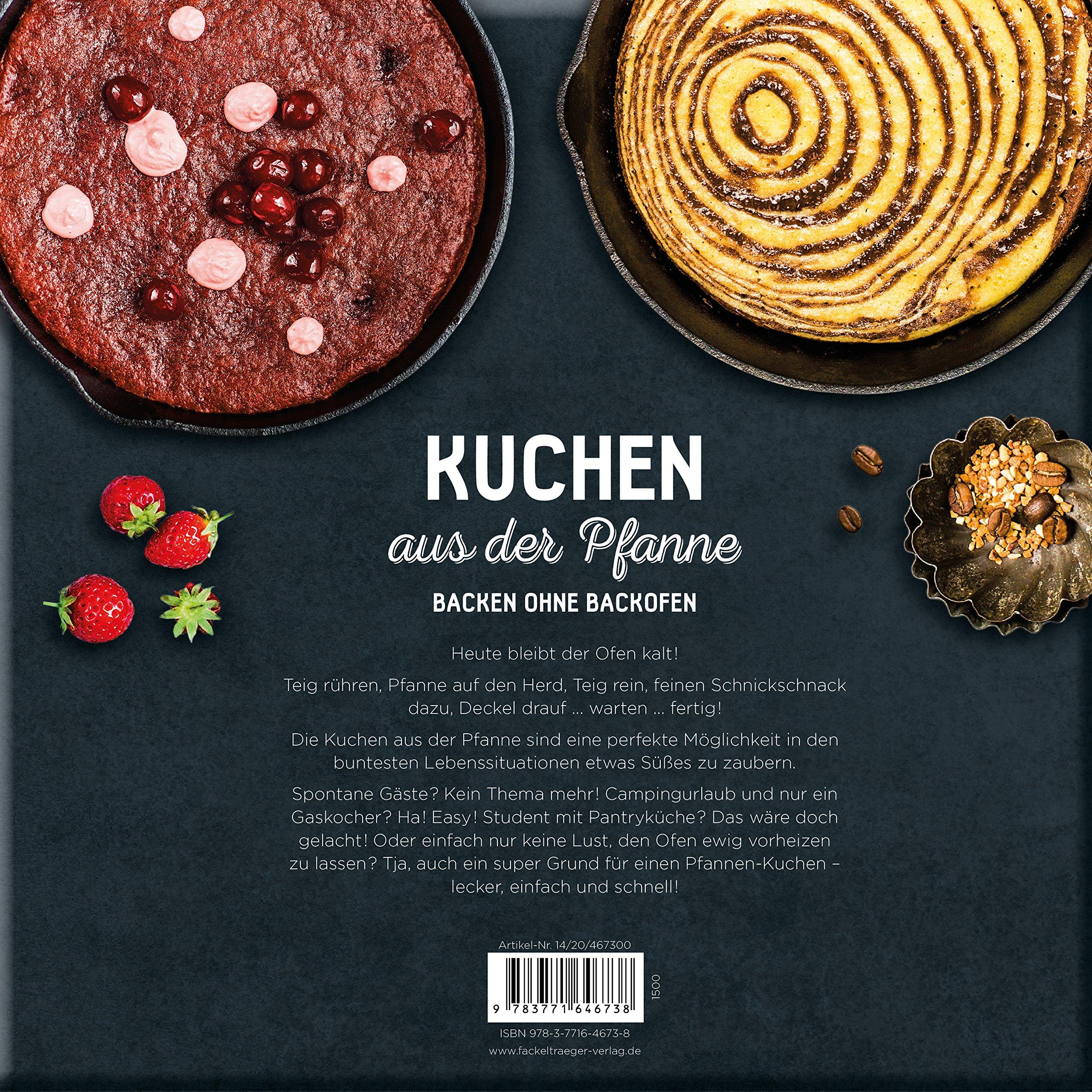 Kuchen Aus Der Pfanne Backen Ohne Backofen Amazon De Elise