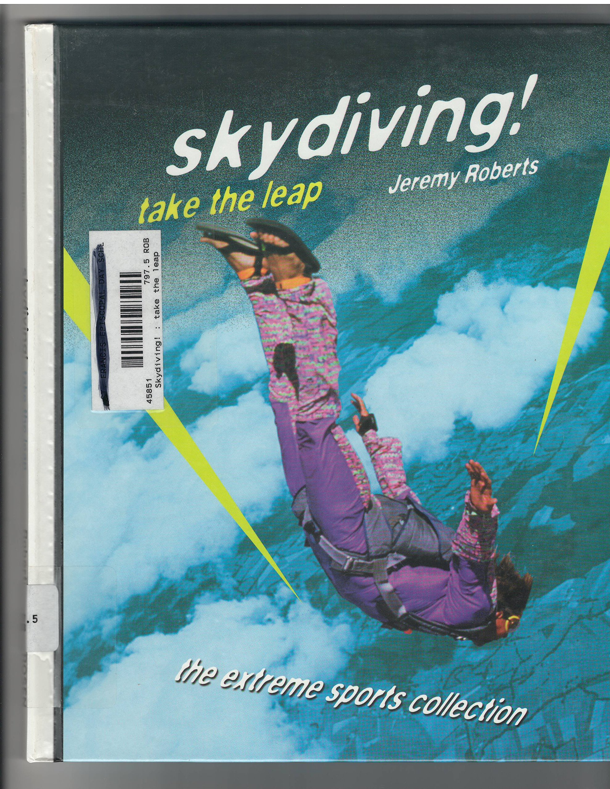 Download Skydiving!: Take the Leap (Extreme Sports) ebook