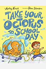 Take Your Octopus to School Day Kindle Edition