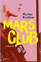 Mars Club (Portuguese Edition) Kindle Edition