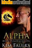 Alpha (Zodiac Dragon Guardians Book 5)