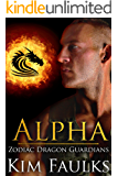 Alpha (Zodiac Dragon Guardians Book 5)