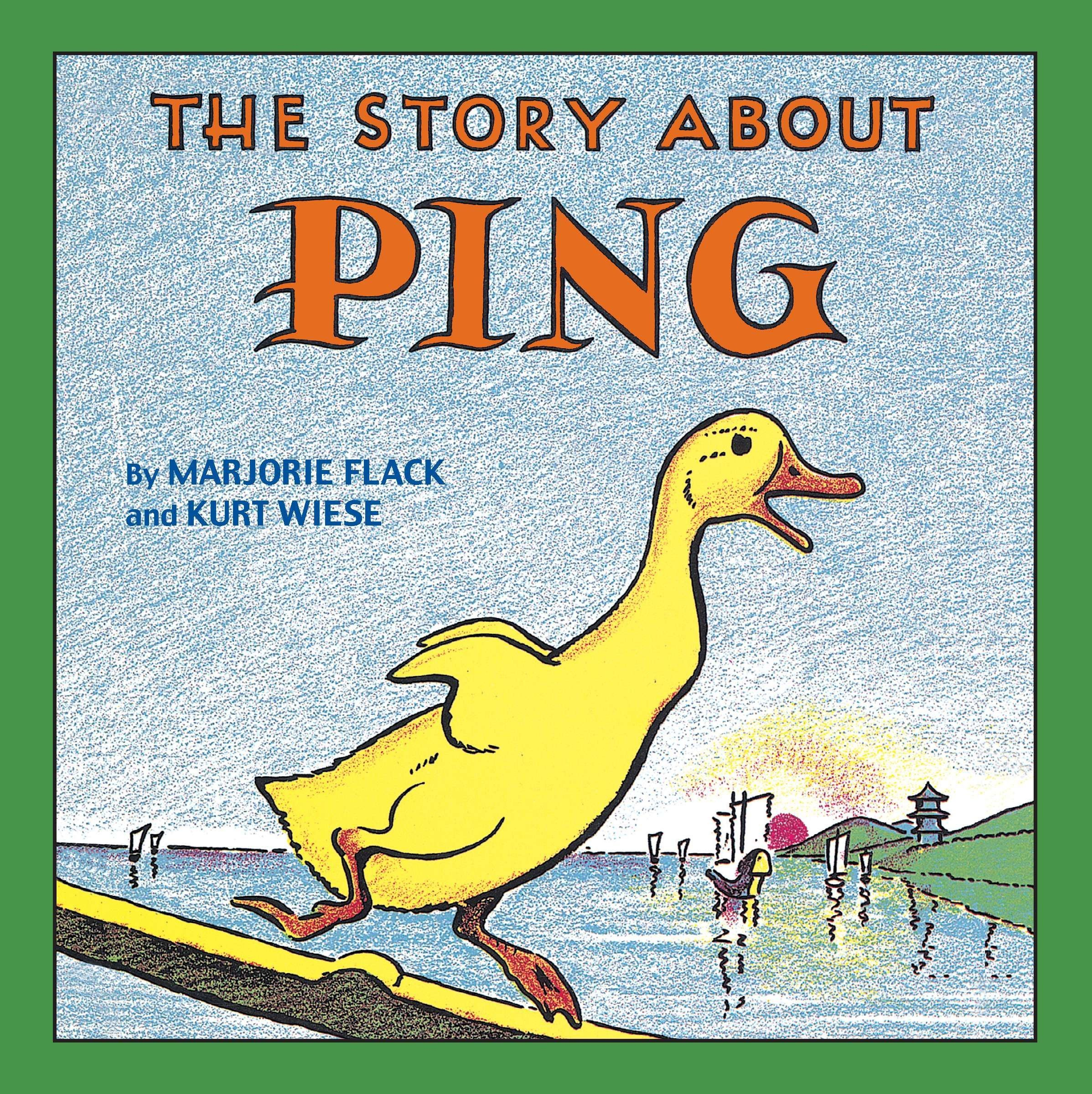 The Story about Ping: Marjorie Flack, Kurt Wiese: 9780448421650 ...