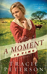 A Moment in Time (Lone Star Brides Book #2)