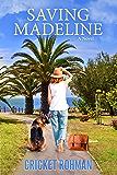 Saving Madeline: a novel