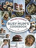 Annabel Karmel's Busy Mum's Cookbook