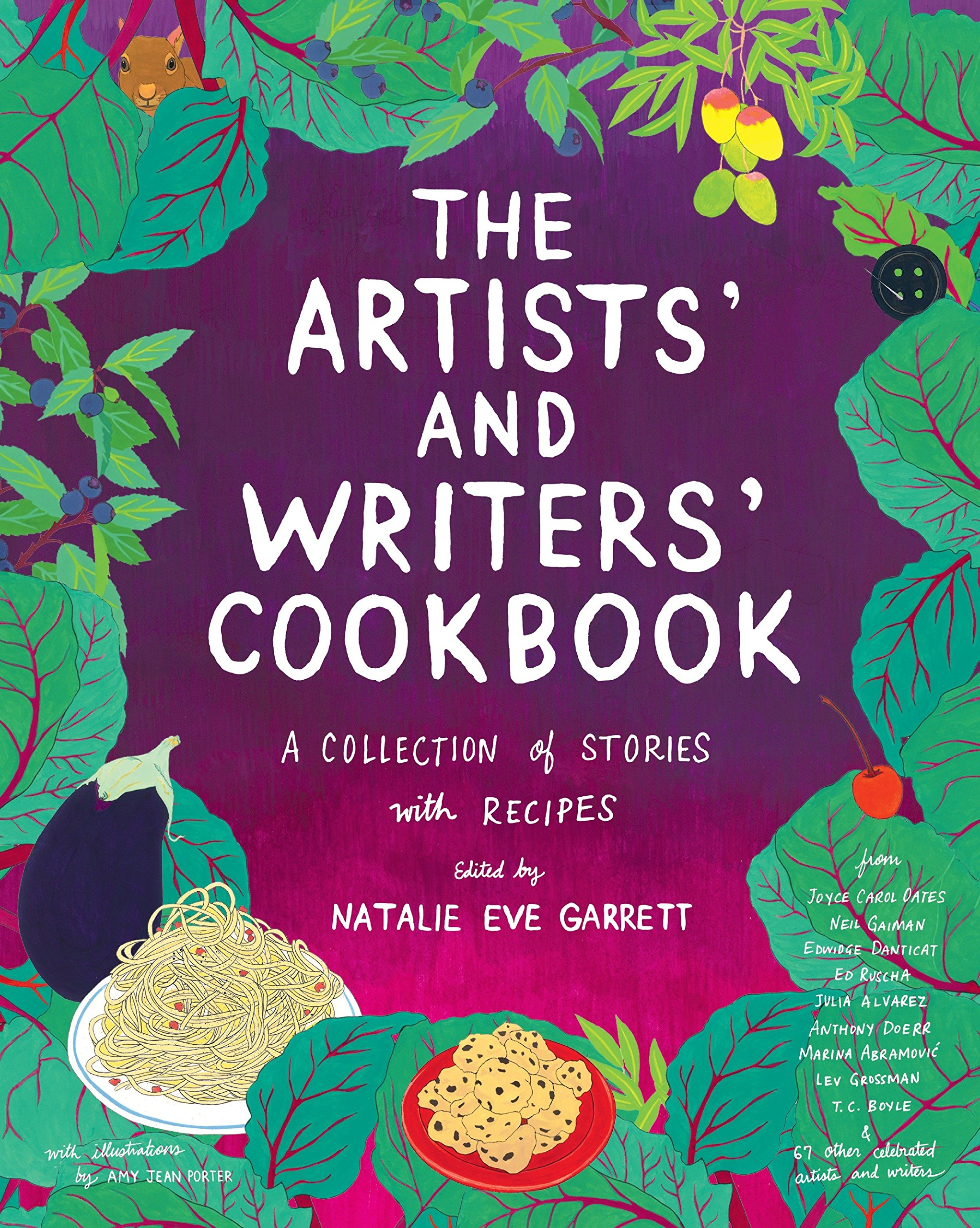 the artists and writers cookbook a collection of stories with