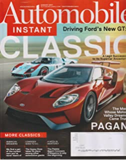 Automobile August 2017 Driving Fords New GT: Classic