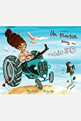 Un tractor muy, muy ruidoso (A Very, Very Noisy Tractor) (Spanish Edition) Kindle Edition