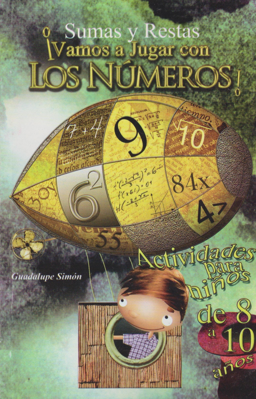 Download Sumas y restas Vamos a jugar con los numeros! (Spanish Edition) pdf