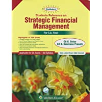 Padhuka's Students Reference on Strategic Financial Management: for CA Final Old Syllabus