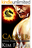 Cancer (Zodiac Dragon Guardians Book 3)