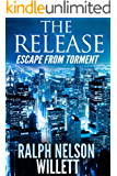The Release: Escape From Torment
