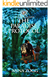The Paradise Protocol (An Intergalaxia Novel Book 1)