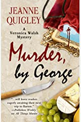Murder, By George (A Veronica Walsh Mystery) Hardcover