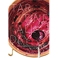 Tartine All Day: Modern Recipes for the Home Cook [A Cookbook] (English Edition)