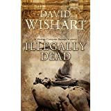 Illegally Dead (Marcus Corvinus Book 12)