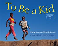 To Be A Kid: 1 (Global Fund For Children