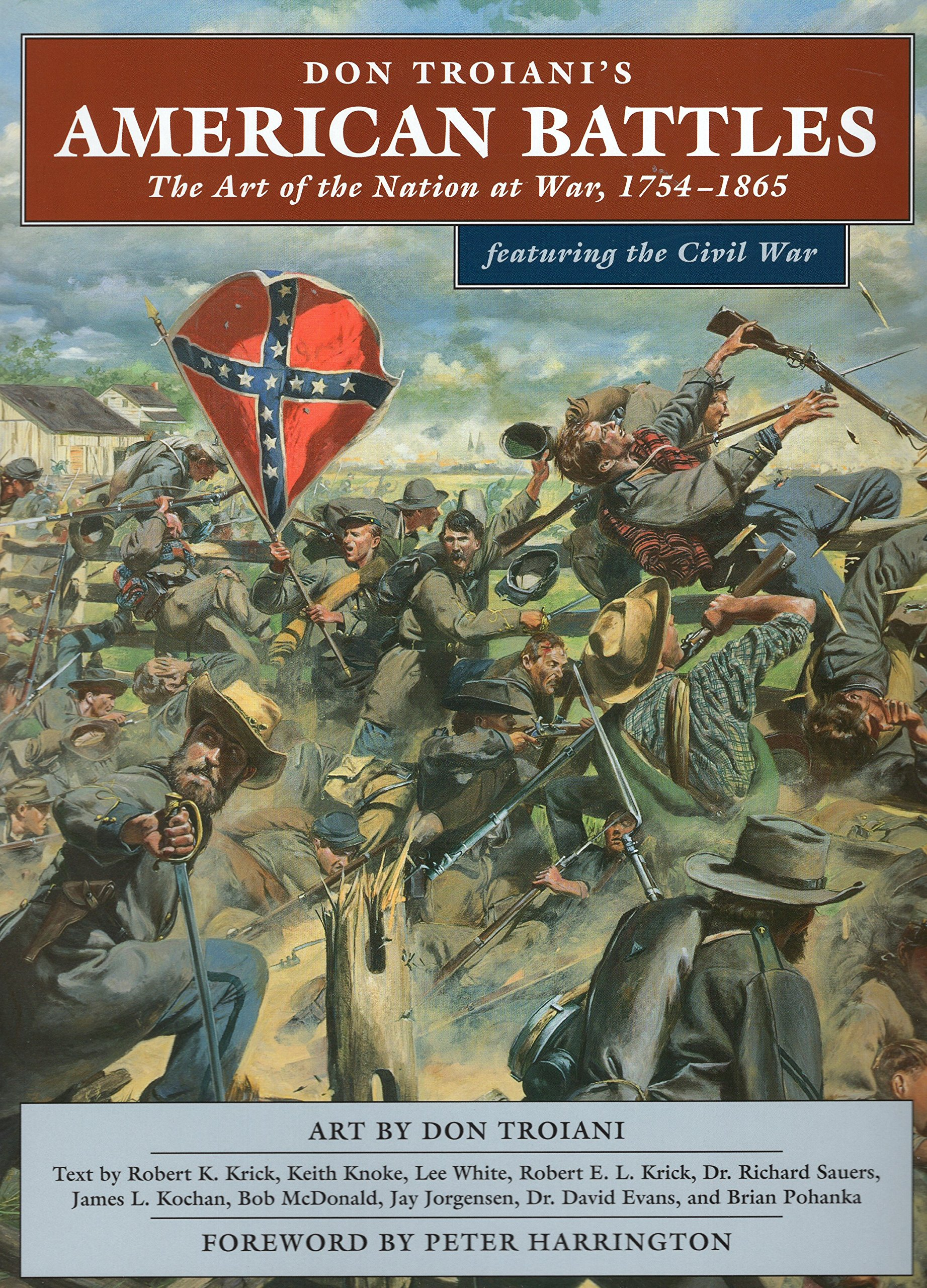 Read Online Don Troiani's American Battles: The Art of the Nation at War, 1754-1865 pdf epub