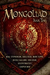 The Mongoliad (The Mongoliad Series Book 2) Kindle Edition