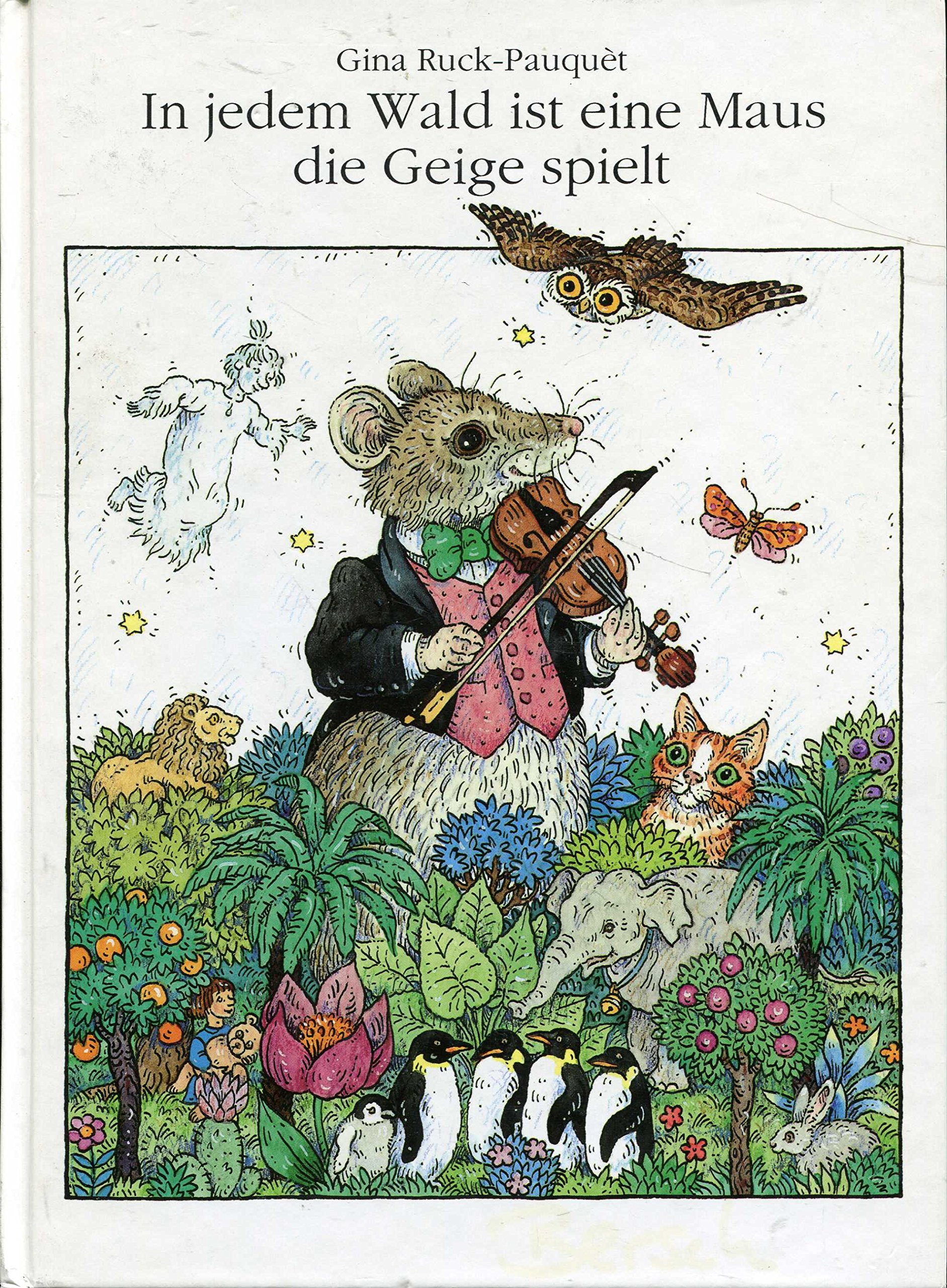In jedem Wald ist eine Maus, die Geige spielt
