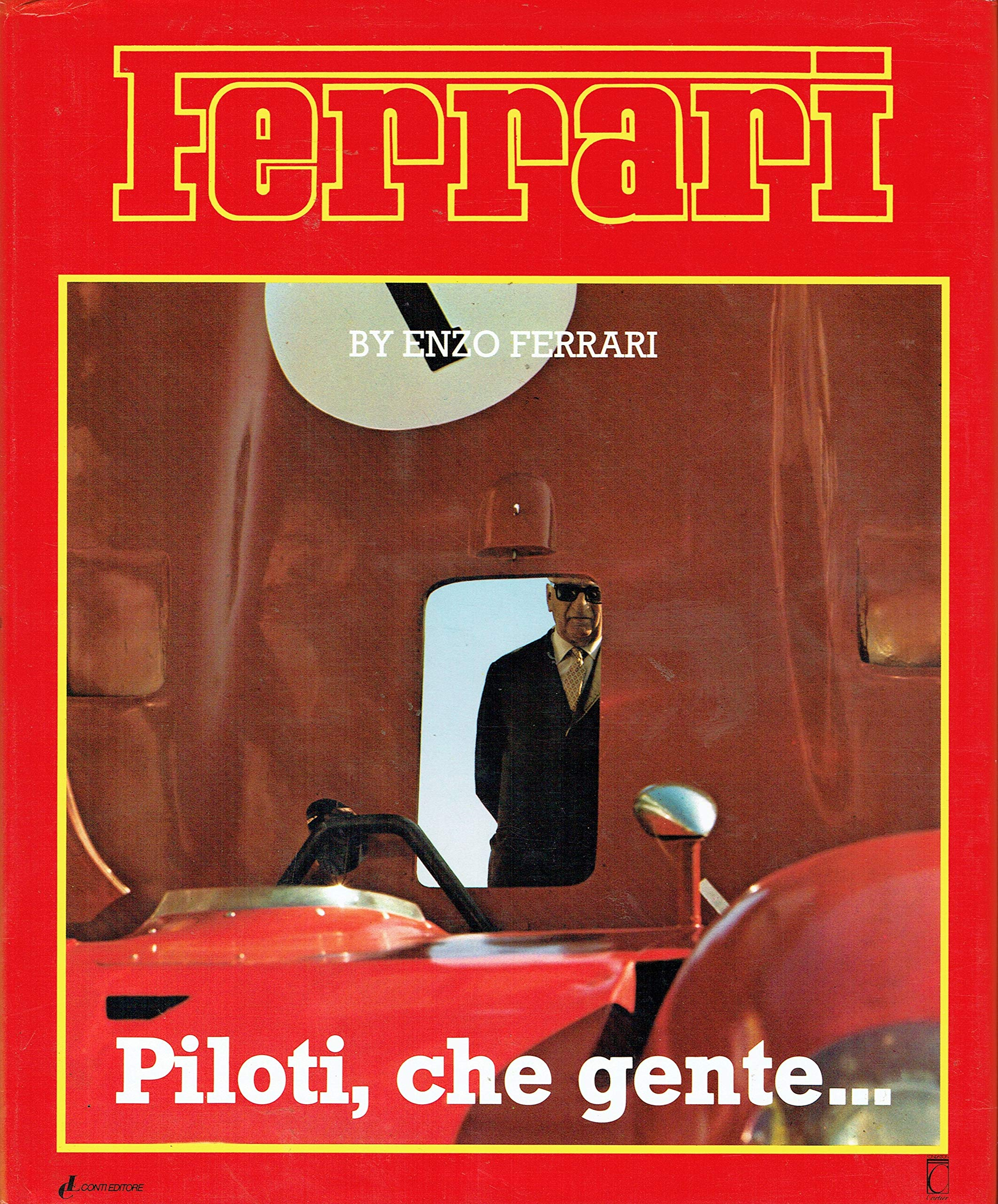 Piloti Che Gente Enzo Ferrari 9783613301818 Amazon Com Books