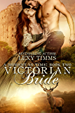 Victorian Bride: Time Travel Historical Romance (Moment in Time Book 2)