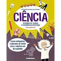 30 Conceitos Essenciais Para Crianças. Ciência