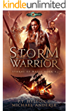 Storm Warrior: Age Of Magic - A Kurtherian Gambit Series (Storms Of Magic Book 4)
