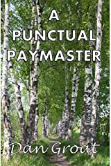 A Punctual Paymaster Kindle Edition