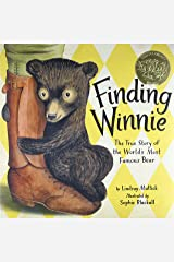 Finding Winnie: The True Story of the World's Most Famous Bear Hardcover