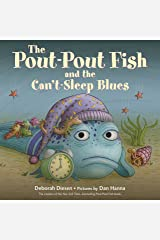 The Pout-Pout Fish and the Can't-Sleep Blues (A Pout-Pout Fish Adventure) Kindle Edition