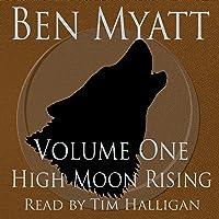 High Moon Rising: Volume One