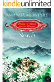 Norah: A St. Patrick's Day Bride (Brides of Noelle Book 3)