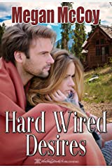 Hard Wired Desires Kindle Edition